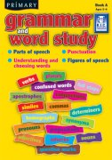 Primary Grammar and Word Study Book A