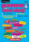 Primary Grammar and Word Study Book B
